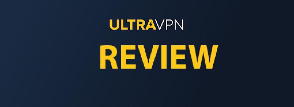 ultra vpn review