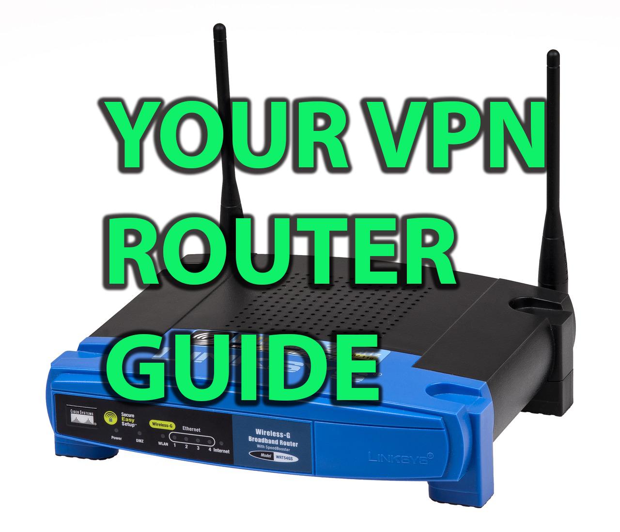 vpn router guide